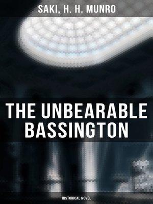 cover image of The Unbearable Bassington (Historical Novel)