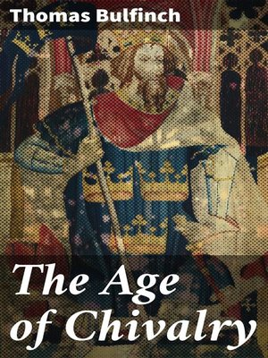 cover image of The Age of Chivalry