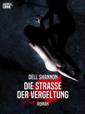 cover image of DIE STRASSE DER VERGELTUNG