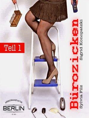 cover image of Bürozicken Teil 1