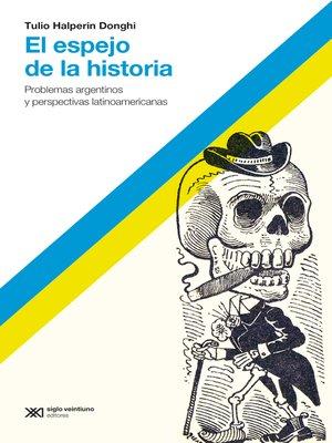 cover image of El espejo de la historia