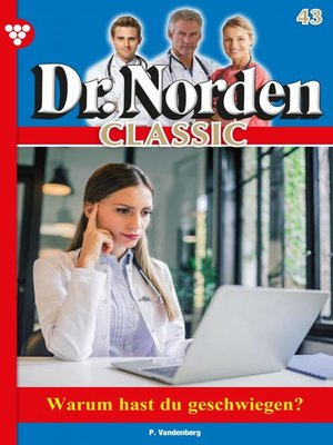 cover image of Dr. Norden Classic 43 – Arztroman