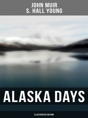 cover image of Alaska Days (Illustrated Edition)