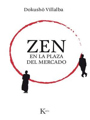 cover image of Zen en la plaza del mercado