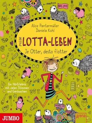 cover image of Mein Lotta-Leben. Je Otter desto flotter