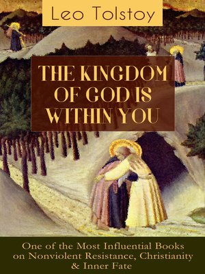cover image of THE KINGDOM OF GOD IS WITHIN YOU (One of the Most Influential Books on Nonviolent Resistance, Christianity & Inner Fate)