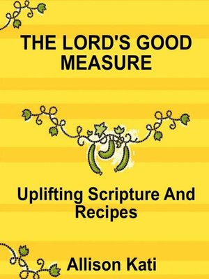 cover image of The Lord's Good Measure