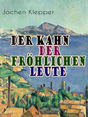 cover image of Der Kahn der fröhlichen Leute
