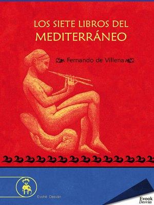 cover image of Los siete libros del Mediterráneo