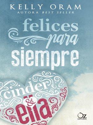 cover image of Felices para siempre