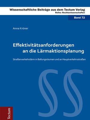 cover image of Effektivitätsanforderungen an die Lärmaktionsplanung