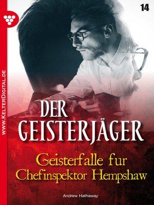 cover image of Der Geisterjäger 14 – Gruselroman
