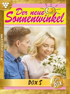 cover image of Der neue Sonnenwinkel Jubiläumsbox 5 – Familienroman