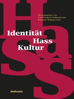 cover image of Identität--Hass--Kultur