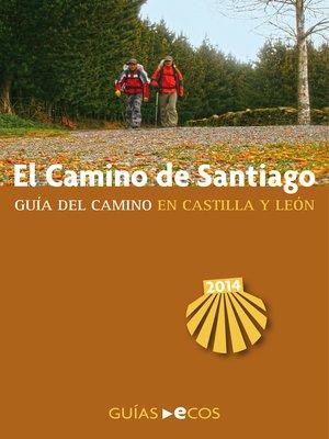 cover image of El Camino de Santiago en Castilla y León