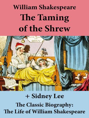 cover image of The Taming of the Shrew (The Unabridged Play) + the Classic Biography