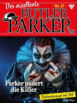 cover image of Der exzellente Butler Parker 27 – Kriminalroman