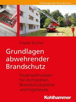 cover image of Grundlagen abwehrender Brandschutz