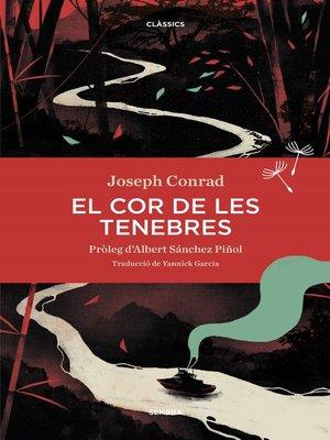 cover image of El cor de les tenebres