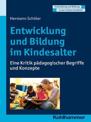 cover image of Entwicklung und Bildung im Kindesalter