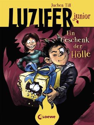 cover image of Luzifer junior (Band 8)--Ein Geschenk der Hölle