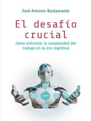 cover image of El desafío crucial