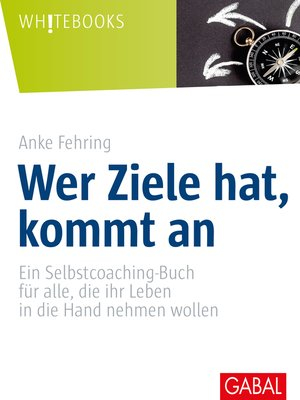 cover image of Wer Ziele hat, kommt an