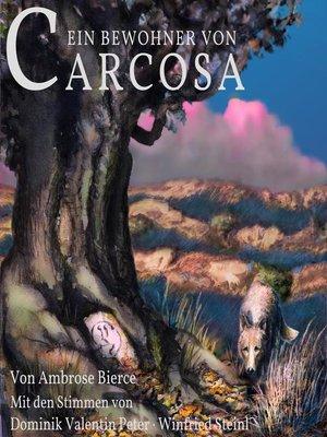 cover image of Ein Bewohner von Carcosa