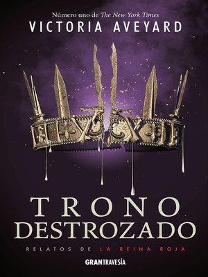 cover image of Trono destrozado