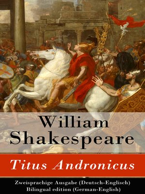 cover image of Titus Andronicus--Zweisprachige Ausgabe (Deutsch-Englisch) / Bilingual edition (German-English)