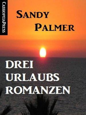 cover image of Drei Urlaubsromanzen