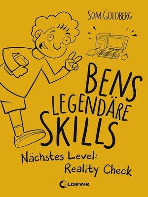 cover image of Bens legendäre Skills--Nächstes Level