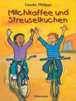 cover image of Milchkaffee und Streuselkuchen