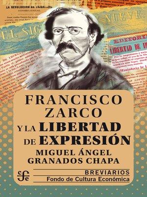 cover image of Francisco Zarco y la libertad de expresión