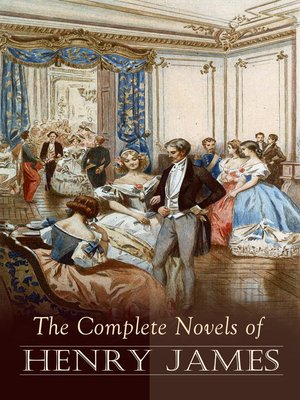 cover image of The Complete Novels of Henry James