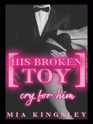 cover image of His Broken Toy – Cry For Him