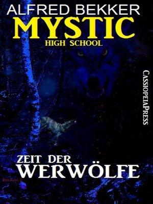 cover image of Mystic High School--Zeit der Werwölfe
