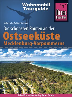 cover image of Reise Know-How Wohnmobil-Tourguide Ostseeküste Mecklenburg-Vorpommern mit Rügen und Usedom