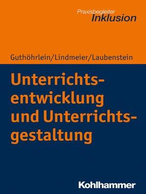 cover image of Unterrichtsentwicklung und Unterrichtsgestaltung