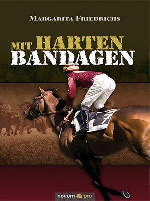 cover image of Mit harten Bandagen