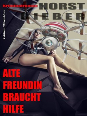 cover image of Alte Freundin braucht Hilfe