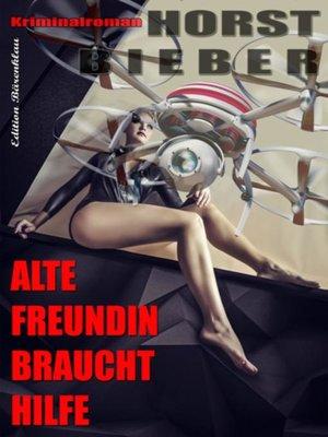 cover image of Alte Freundin braucht Hilfe