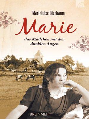 cover image of Marie--das Mädchen mit den dunklen Augen