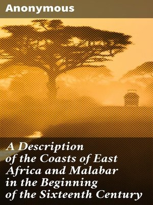 cover image of A Description of the Coasts of East Africa and Malabar in the Beginning of the Sixteenth Century