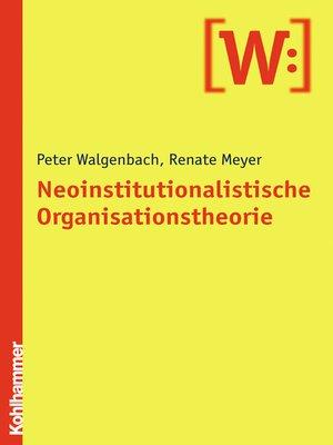 cover image of Neoinstitutionalistische Organisationstheorie