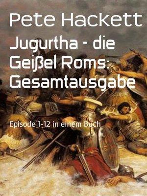 cover image of Jugurtha--die Geißel Roms