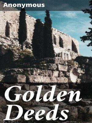 cover image of Golden Deeds