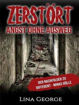 cover image of Zerstört--Angst ohne Ausweg