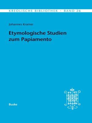 cover image of Etymologische Studien zum Papiamento