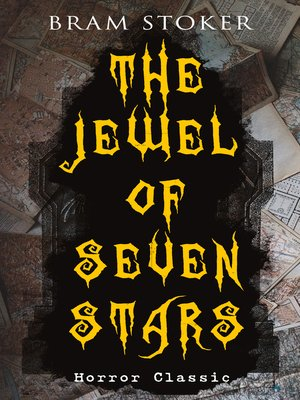 cover image of THE JEWEL OF SEVEN STARS (Horror Classic)